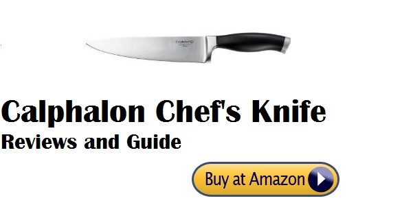 Calphalon Chef's Knife Reviews and Guide